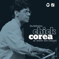 The Definitive Chick Corea On - Chick Corea