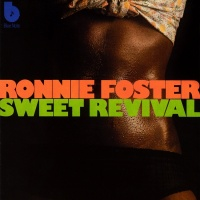 Sweet Revival - Ronnie Foster