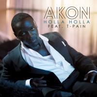 Holla Holla - Akon