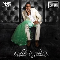 Life Is Good - Nas