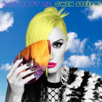Baby Don't Lie - Gwen Stefani