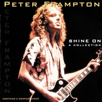 Shine On - A Collection - Peter Frampton