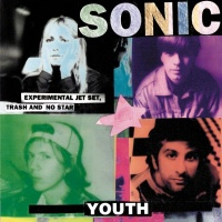 Experimental Jet Set, Trash An - Sonic Youth