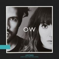 Lifetimes - Oh Wonder