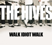 Walk Idiot Walk - The Hives