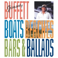 Boats, Beaches, Bars & Ballads - Jimmy Buffett