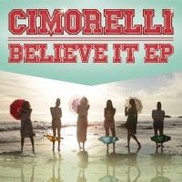 Believe It EP - Cimorelli