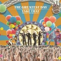 The Greatest Day. Take That Pr - Take That