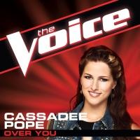 Over You - Cassadee Pope
