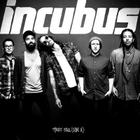 Trust Fall (Side A) - Incubus
