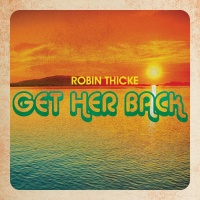Get Her Back - Robin Thicke