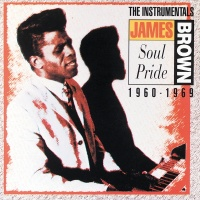 Soul Pride: The Instrumentals - James Brown