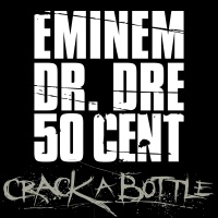 Crack A Bottle - Eminem