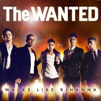Walks Like Rihanna EP - The Wanted
