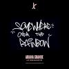 Somewhere Over The Rainbow - Ariana Grande
