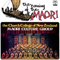 The Coming Of The Maori - The Church College Of New Zealand Maori Culture Group