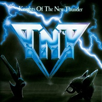 Knights Of The New Thunder - Tnt
