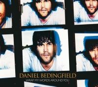 Wrap My Words Around You - Daniel Bedingfield
