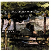 The Soul Of Ben Webster - Ben Webster