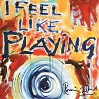 I Feel Like Playing - Ronnie Wood