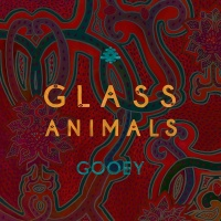 Gooey - Glass Animals