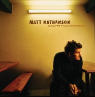 Beneath These Fireworks - Matt Nathanson
