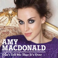 Don't Tell Me That It's Over - Amy MacDonald
