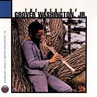 The Best Of Grover Washington - Grover Washington