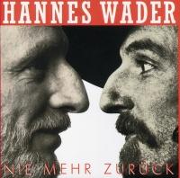 Nie mehr zurück - Hannes Wader
