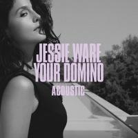 Your Domino - Jessie Ware