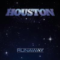 Runaway - Houston