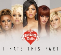 I Hate This Part - The Pussycat Dolls