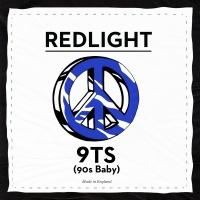 9TS (90s Baby) - Redlight
