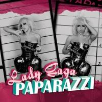 Paparazzi Remixes EP - Lady Gaga