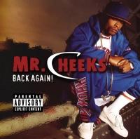 Back Again - Mr.Cheeks