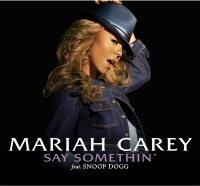 Say Somethin' - Mariah Carey