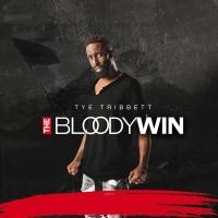 The Bloody Win - Tye Tribbett