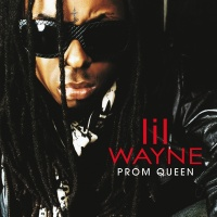 Prom Queen - Lil Wayne