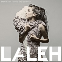 Speaking Of Truth - Laleh