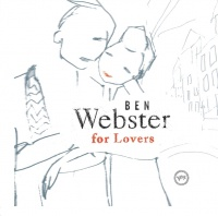 Ben Webster For Lovers - Ben Webster