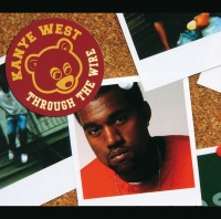 Through The Wire - Kanye West