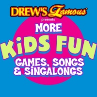 Drew's Famous More Kids Fun Ga - Drew's Famous Party Singers