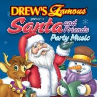 Drew's Famous Santa And Friend - Drew's Famous Party Singers