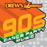 Drew's Famous 90's Dance Party - Drew's Famous Party Singers