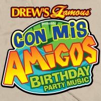 Drew's Famous Con Mis Amigos B - Drew's Famous Party Singers