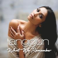 What We Remember - Anggun