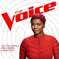 Did I Ever Love You - Ali Caldwell