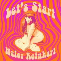 Let's Start - Haley Reinhart