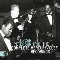 The Complete Mercury/Clef Reco - The Oscar Peterson Trio