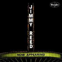 Now Appearing - Jimmy Reed